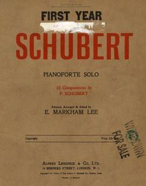 First Year Schubert - For Pianoforte Solo - 18 Compositions