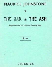 The Oak and the Ash - Improvisations on a North Country Song - Miniature Orchestral Score