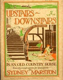 Upstairs - Downstairs (In an old country house) - 20 Simple Pieces for Piano