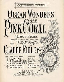Ocean Wonders - No. 5 Pink Coral - Composed and Fingered for Piano