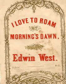 I love to roam at Morning's Dawn - Song