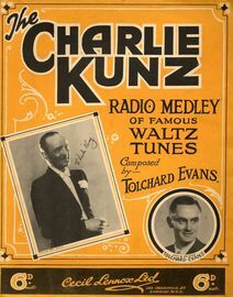 The Charlie Kunz -  Radio Medley of famous Waltz Tunes