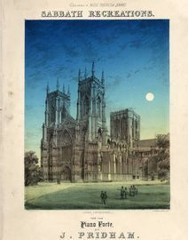 Sabbath Recreations - Reminiscence of York Minster -  Dedicated to Miss Theresa Banks