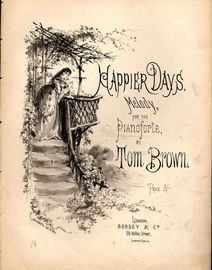 Happier Days - Melody for the Pianoforte