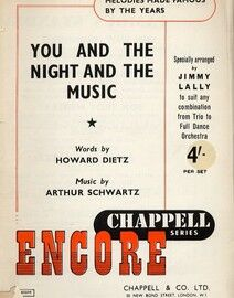 You and the Night and the Music -  Encore Famous Chappell Series - Specially Arranged by Jimmy Lally to Suit any Combination From Trio to Full Dance O