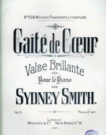 Gaite De Coeur - Valse Brillante -  Pour le Piano - Op. 9 - Wickin's Pianoforte Literature No. 538