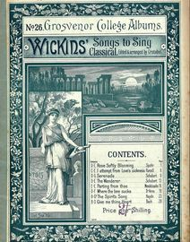 No. 26 Grosvenor College Albums - Wickins' Classical Songs to Sing