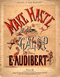 Make Haste - Galop - Dedicated to Alfred Mellon Esq.