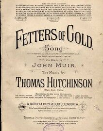 Fetters of Gold - Song in the key of E falt major for Medium Voice - With Pianoforte, Violin, Flut and Cello accompaniment Ad lib