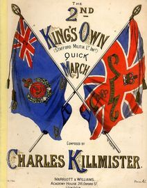 2nd Kings Own - Quick March for Piano Solo - Dedicated to the Officers The 2nd Kings Own (Stafford Militia Lt. Infy.)