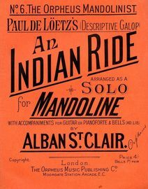 An Indian Rode arranged as a Solo for Mandoline with accompaniments for Guitar or PianoForte & Bells (Ad. Lib.) - The Orpheus Mandolinist  Series No.