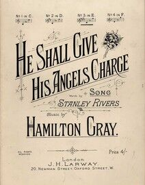 He Shall Give His Angels Charge - Song in the key of E major for higher voice