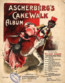 Ascherberg's Cake Walk Album - Containing 10 Cake Walks