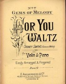 For You - Waltz - For Violin & Piano - No. 7 from 'Gems of Melody'