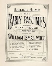 Early Pastimes - A Series of Easy Pieces for Piano - No. 6 Sailing Home
