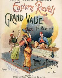 Eastern Revels - Grand Valse for Pianoforte - Dedicated to Bolossy Kiralfy Esq.