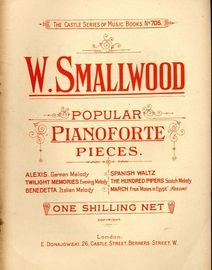 W. Smallwood - Popular Pianoforte Pieces - The Castle Music Series of Music Books No. 705