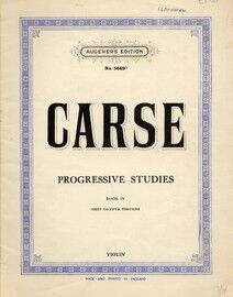 Carse - Progressive studies for the violin Book IV, First to Fifth positions