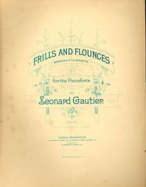 Frills and Flounces - Morceau a la Gavotte for the Pianoforte - No. 24 from Oeuvres choisies pour Piano series