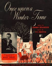 Copy of Once upon a Winter Time - As performed by Geraldo, Ray Ellington, Woolf Phillips, Peggy Reid