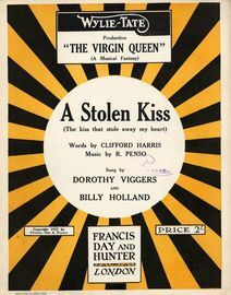 A Stolen Kiss (The kiss that stole away my heart) - Sung by Dorothy Viggers and Billy Holland in the Wylie-Tate priduction