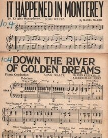 DANCE BAND with Vocals:- (a) Down the River of Golden Dreams- Song Waltz  (b) It Happened in Monterey- Song Waltz featured by Paul Whiteman in the New