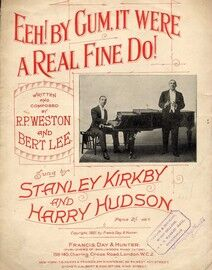 Eeh! By Gum, It Were a Real Fine Do! - Song - Featuring Stanley Kirkby and Harry Hudson