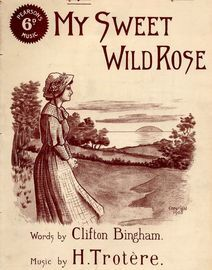 My Sweet Wild Rose - Song - For Piano and Voice - No. 1 in Key of G major - Pearsons 6d music