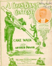 A Coon Band Contest - Cake Walk Two Step for Piano Solo - Played by Sousa's American Band