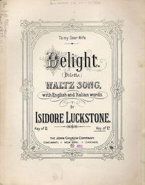 Delight (Diletto) - Waltz Song - With English and Italian Words - Key of E flat