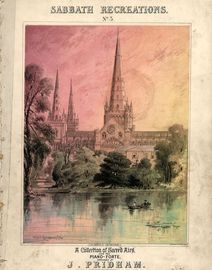Sabbath Recreations - No. 3 - A collection of Sacred Airs - For the Pianoforte depicting Lichfield Cathedral