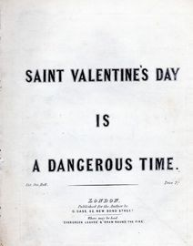 Saint Valentine's Day is a Dangerous Time