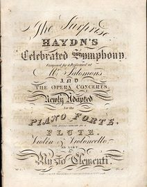 The Suprise - Haydn's Celebrated Symphony - Composed for and performed at Mr. Salomon's and The Opera Concerts - Newly adapted for the Piano Forte wit