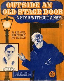 Outside an Old Stage Door (A Star without a Name) - Featured by Bill Breach, The Famous Tenor