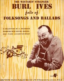 The Wayfarin' Stranger - Folio of 13 Folksongs and Ballads - Featuring Burl Ives