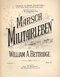 Marsch Militairleben (Military Life) - Played at the Naval Exhibition by The Royal navy and other notable bands