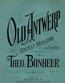 Old Antwerp - Stately Measure - A La Gavotte - For Piano Solo - Stately Dance
