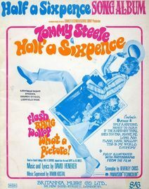 Half a Sixpence - Song Album - Tommy Steele in Half a Sixpence - For Piano and Voice with chord symbols - Fully illustrated with Photographs from the