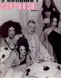 2 become 1 - Recorded by The Spice Girls on Virgin Records