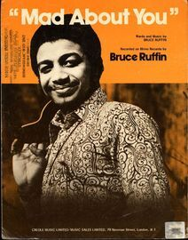 Mad About You - featuring Bruce Ruffin
