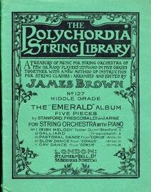 The Polychordia String Library - A Treasury of Music for String Orchestra of Few or Many Players with Piano in Five Grades Together with a New Method