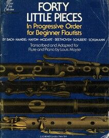 Forty Little pieces in progressive order for the beginner Flautist - Nos. 1 to 40