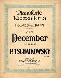 December - Op.37- No. 12 - Pianoforte Recreations No. 19 - Piano Solo with analytical notes