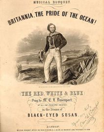 Britannia, The pride of the Ocean! - Musical Bouquet No. 531 and 532 - Sung by Mr Davenport in the drama of