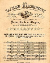 Jacksons Morning Service in E flat - The Sacred Harmonist Series No.'s 41 & 42 - Arranged for Treble, Alto, Tenor and Bass with Organ or Pianoforte ac