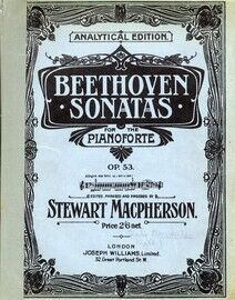 Beethoven - Sonata for Piano -  Op. 53 - Analytical Edition - Beethoven Pianoforte Sonatas Series No. 21