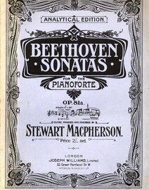 Beethoven - Sonata for Piano -  Op. 81a - Analytical Edition - Beethoven Pianoforte Sonatas Series No. 26