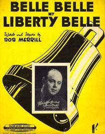 Belle Belle, My Liberty Belle - Featuring Ronnie Pleydell