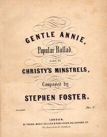 Gentle Annie - Song for 4 voices SATB - As sung by the Christys Minstrels