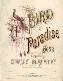 Bird of Paradise - Song Composed by Charles Blampwin - Composer of
